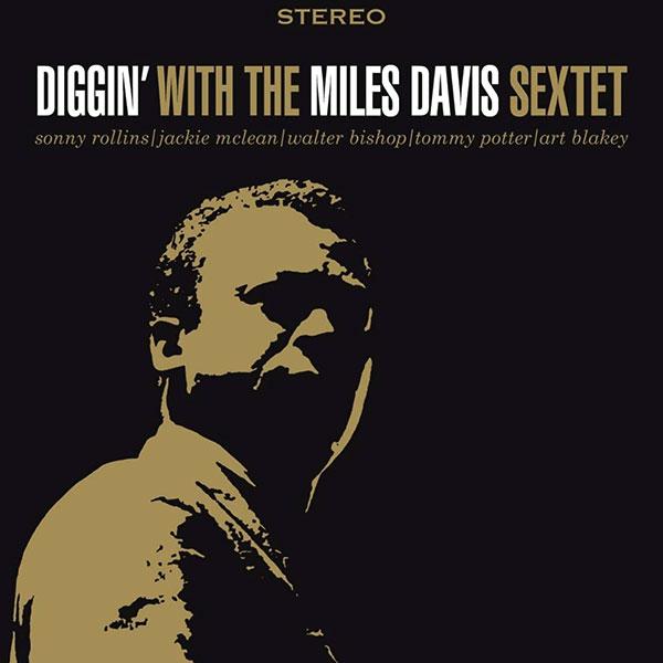 Diggin' with The Miles Davis Sextet