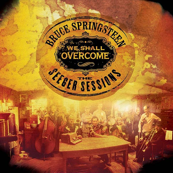 We Shall Overcome - The Pete Seeger Sessions