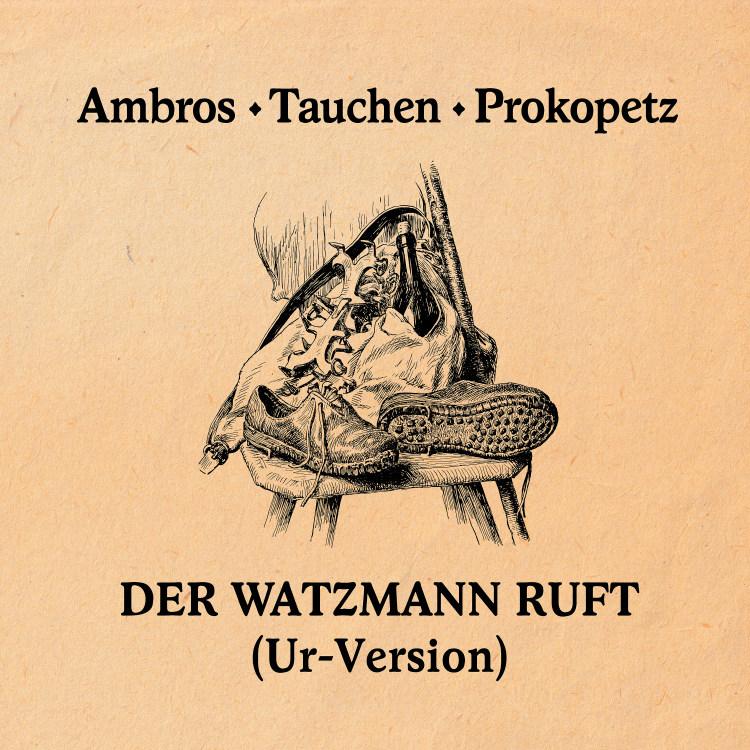 Der Watzmann ruft (Ur-Version)