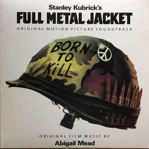 Stanley Kubrick's Full Metal Jacket (DARK GREEN Viny)