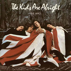 The Kids Are Alright  (RED & BLUE Vinyl)