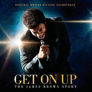 Get On Up- The James Brown Story