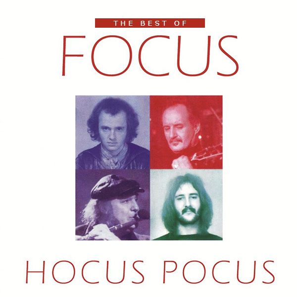 Hocus Pocus- The Best Of Focus
