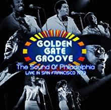 Golden Gate Groove - The Sound Of Philadelphia